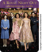 A Royal Night Out - 2 Prinzessinnen. 1 Nacht.