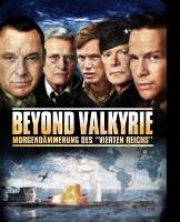 Beyond Valkyrie: Morgendämmerung des «Vierten Reichs»