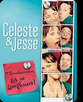 Celeste & Jesse - Beziehungsstatus: Es ist kompliziert!