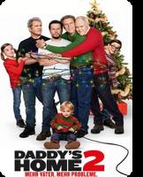 Daddy's Home 2 - Mehr Väter. Mehr Probleme.