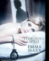 Die fesselnden Spiele der Emma Marx