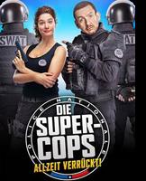 Die Super Cops - Allzeit verrückt!