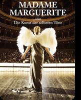 Madame Marguerite oder Die Kunst der schiefen Töne