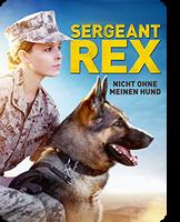 Sergeant Rex - Nicht ohne meinen Hund
