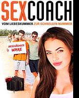 Sexcoach - Vom Liebeskummer zur schnellen Nummer