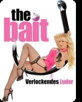 The Bait - Verlockendes Luder