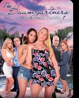 The Baumgartners: Eine scharfe Familie 1